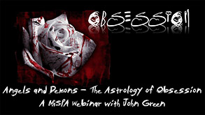 Angels and Demons - The Astrology of Obsession